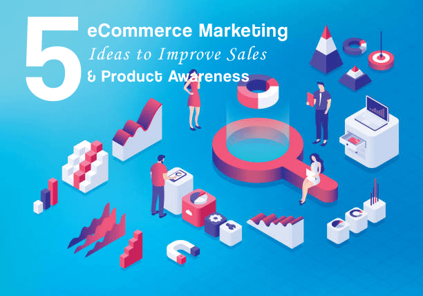 Improve sales and awareness