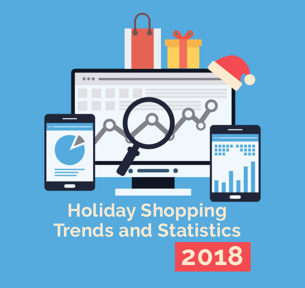2018 Holiday Shopping Trends and Stats