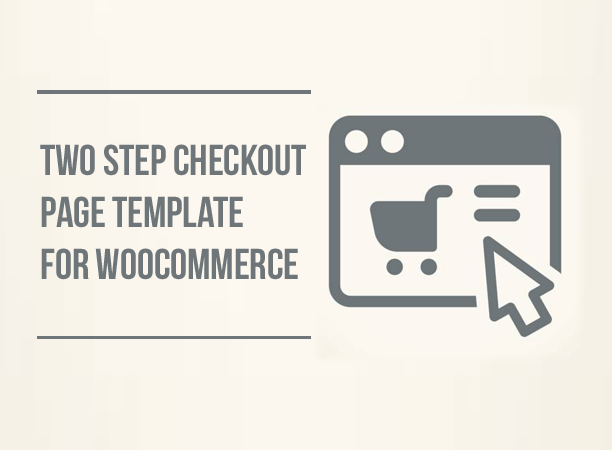 Two Step Checkout Page Template for WooCommerce